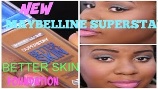 NEW DRUGSTORE OILY SKIN FOUNDATION! MAYBELLINE SUPERSTAY BETTER SKIN FOUNDATION!DEMO| DARK SKIN