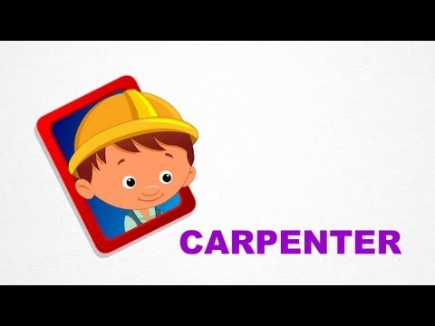 Carpenter - Occupation - Pre School - Learn Spelling VIdeos For Kids