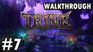 Trine: Enchanted Edition - Chapter 7 - Chrone Of The Lost King (Walkthrough)