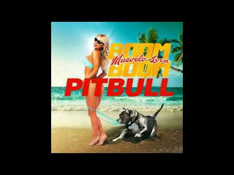 Pitbull - Muévelo Loca Boom Boom(Audio)