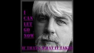Watch Michael Mcdonald I Can Let Go Now video