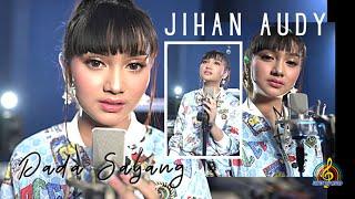 JIHAN AUDY - DADA SAYANG (Official Music Video)
