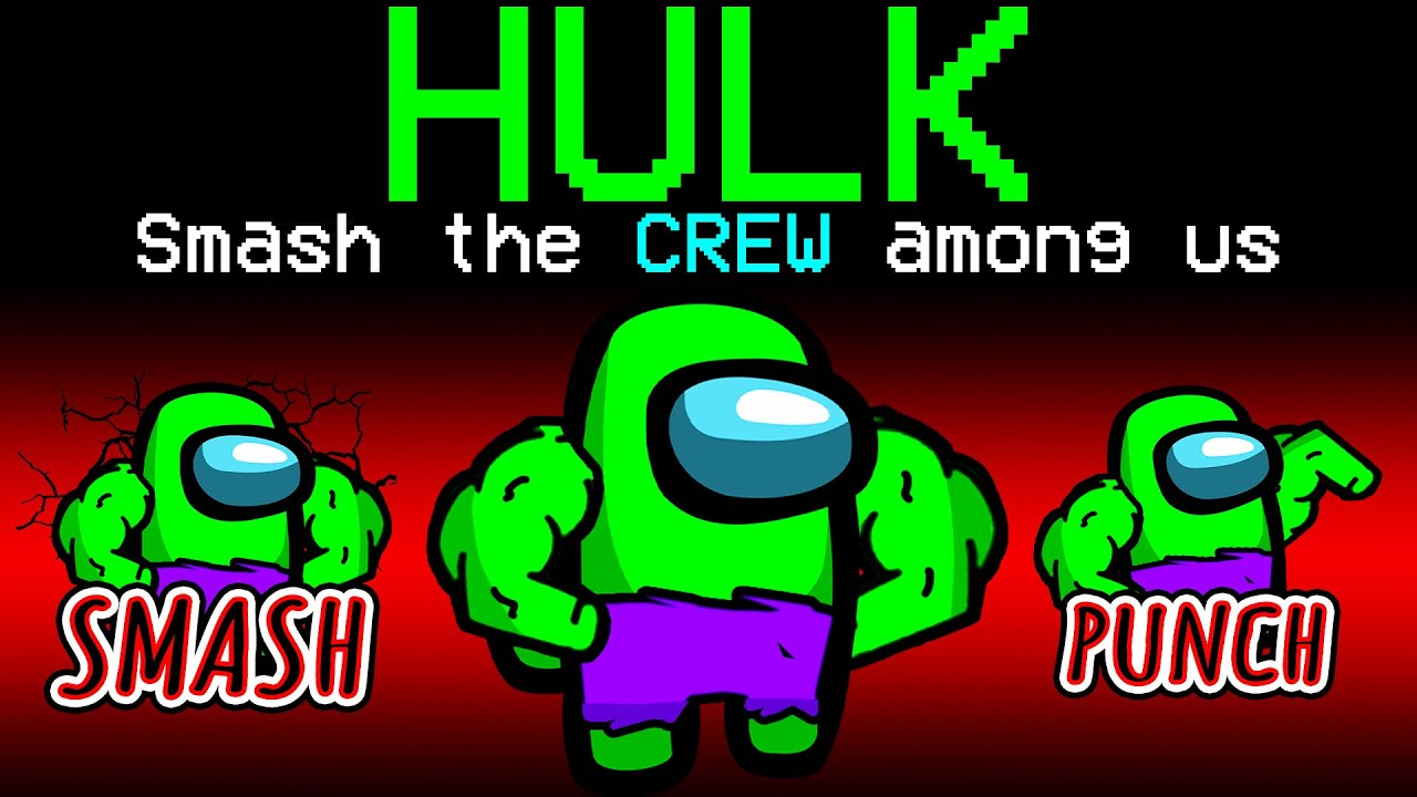 Download Among Us WITH NEW HULK ROLE.. (overpowered)