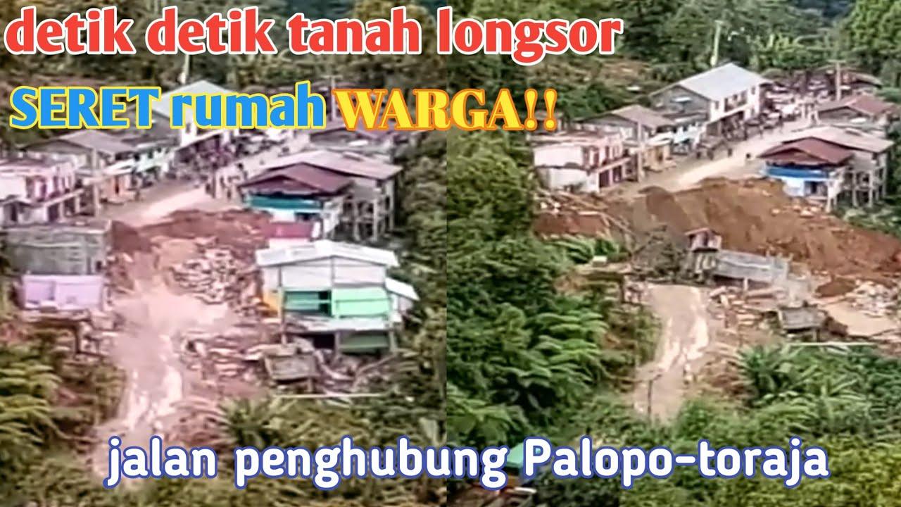 Detik Detik tanah longsor seret rumah warga di trans Palopo-toraja