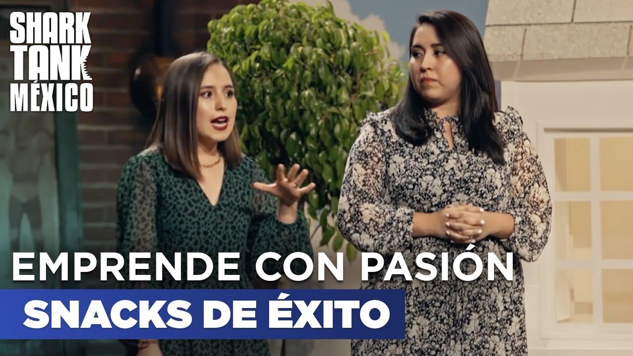 Emprendedores con pasión | SNACKS DE ÉXITO | Shark Tank México