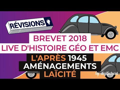 Brevet 2018 - Révisions d'Histoire-Géo et EMC : L'après 1945 / Aménagements / Laïcité