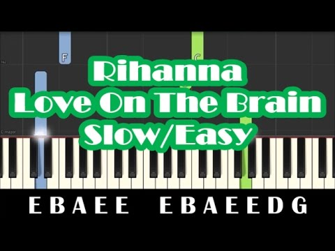Rihanna - Love On The Brain SLOW Easy Piano Tutorial - How To Play
