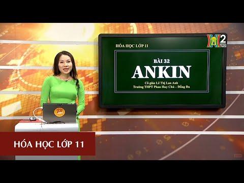 MÔN HÓA HỌC - LỚP 11 | ANKIN | 16H30 NGÀY 07.04.2020 | HANOITV