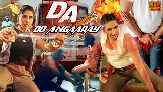 Do Angaaray ( DA ) || New Hindi Action Movie || Full HD Hindi Movie || Hindi New Movies