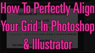 How To Perfectly Align Your Grid In Photoshop & Illustrator