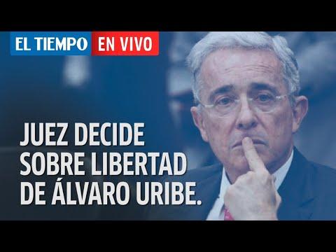El Tiempo en vivo: Juez decide sobre libertad de Álvaro Uribe.