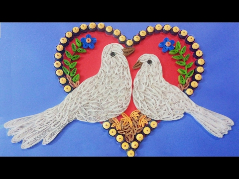 Making Beautiful Love Birds 💘| ⭐ Paper Quilling Art ⭐