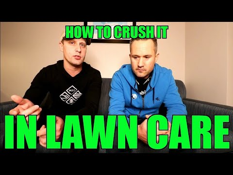 How To Crush It In Lawn Care & Landscaping Business☆ A Few Helpful Tips From A Pro