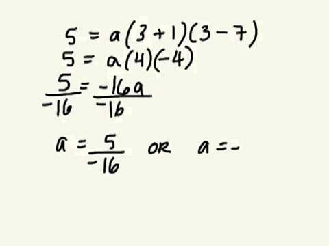 Determine Equation Of Parabola In Factored Form And Standard Form