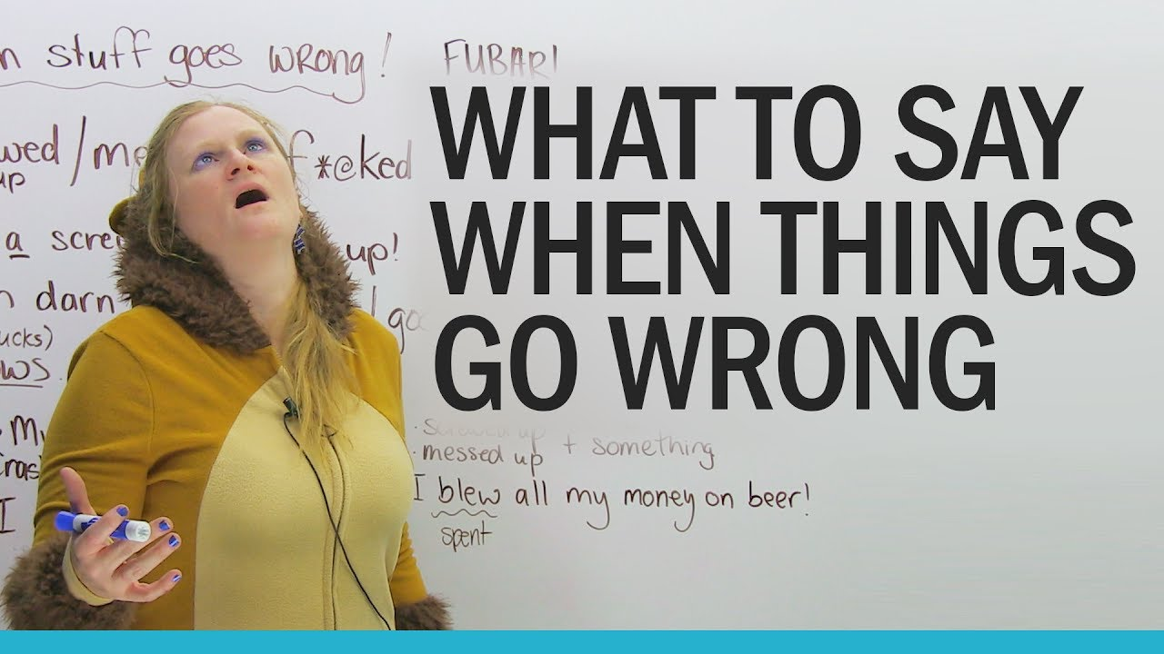 What To Say When You Make A Mistake