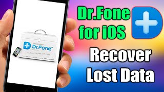 Wondershare Dr.Fone for iOS - Recover Lost Data From Your iOS Device