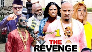 The Revenge Season 1 {New Movie} - Yul Edochie|2019 Latest Nigerian Nollywood Movie