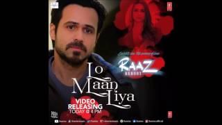 Lo Maan Liya Humne - Karaoke - Raaz Reboot (Arijit Singh)