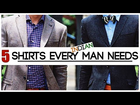 5 Shirts Every INDIAN Man NEEDS TO OWN | Men's Style Essentials for Indian Men | Mayank Bhattacharya