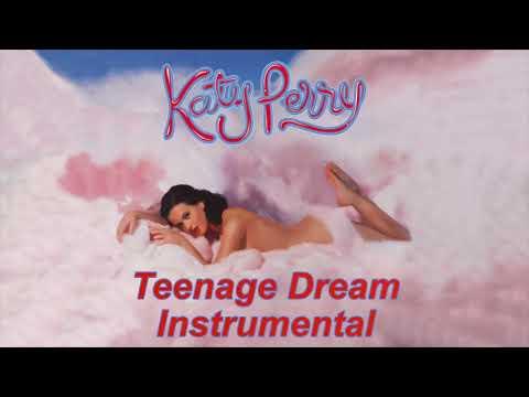 Katy Perry - Teenage Dream Instrumental (Album)