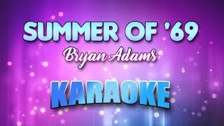 Summer Of '69 - Bryan Adams(Karaoke version with Lyrics)