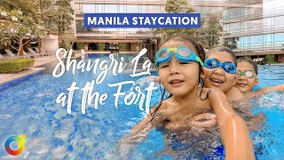 Shangri-la: The Best Family Hotel Staycation in BGC (Philippines)