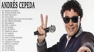 Andrés Cepeda Exitos Sus Mejores Canciones Andrés Cepeda