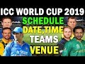 ICC Cricket World Cup 2019 Schedule, Date & Teams | ICC WORLD CUP 2019 SCHEDULE