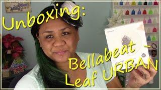 "Unboxing Bellabeat Leaf URBAN ""Smart Jewelry"" Health Tracker"
