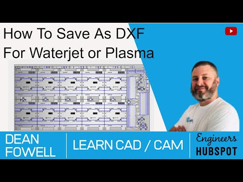 How To Save As DXF For Waterjet Or Plasma
