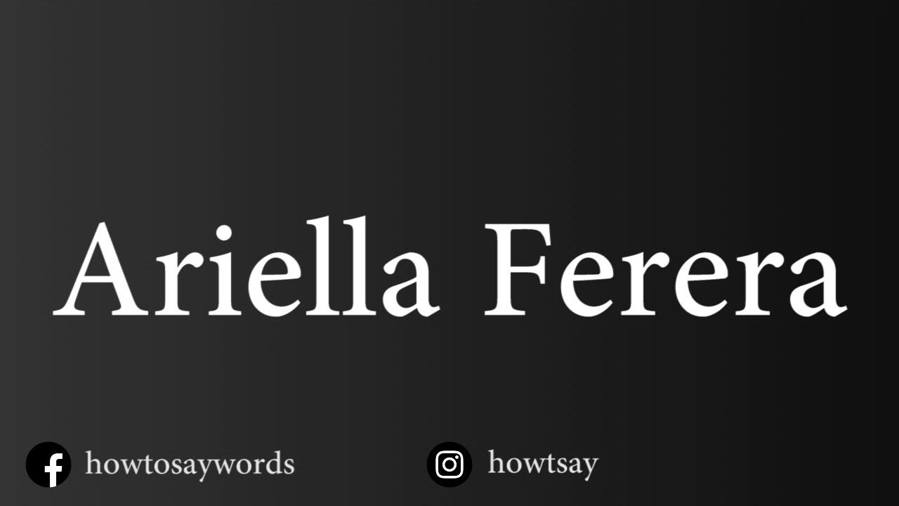 Download How To Pronounce Ariella Ferera