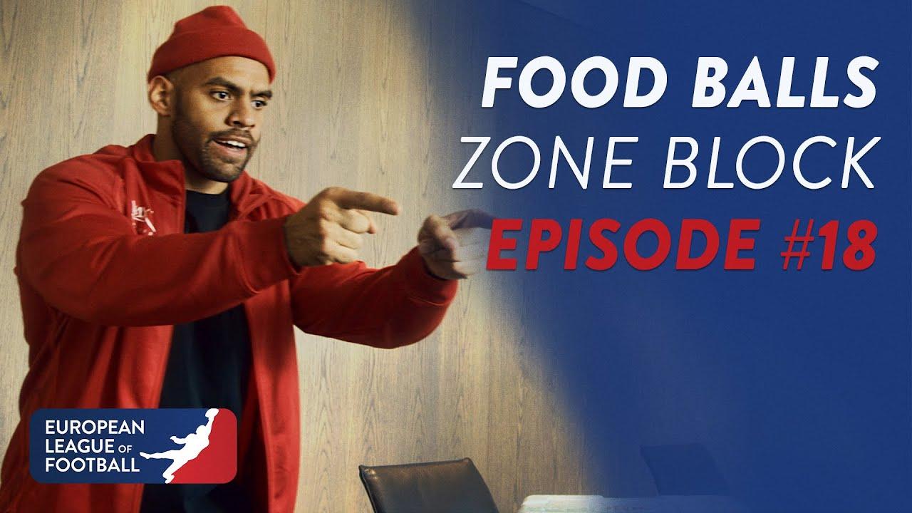 Food-Balls - Zone Block   Episode 18   European League of Football