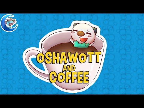 Oshawott and Coffee  A music