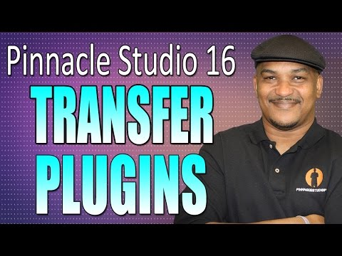 Pinnacle Studio 16 Tip #5 - Transferring Plugins to Pinnacle Studio 16