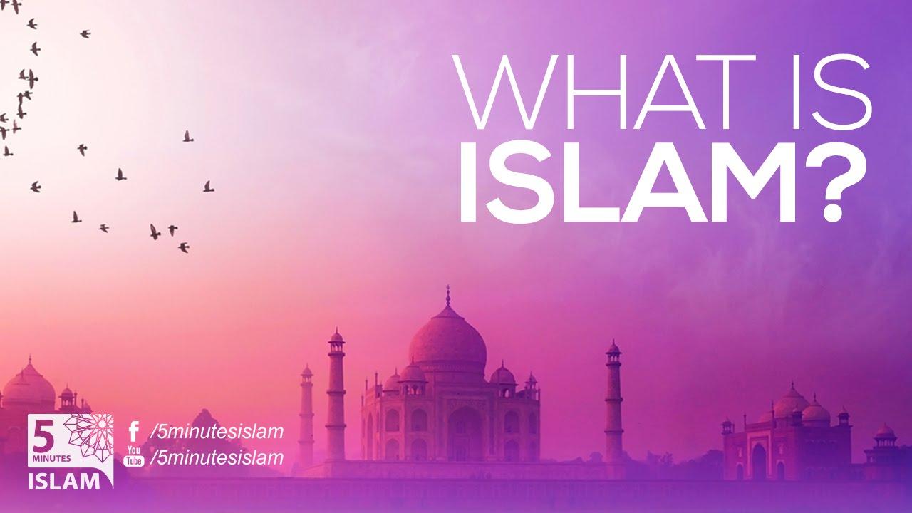 What is Islam? - YouTube