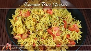 Tomato Rice - Pulao Recipe by Manjula