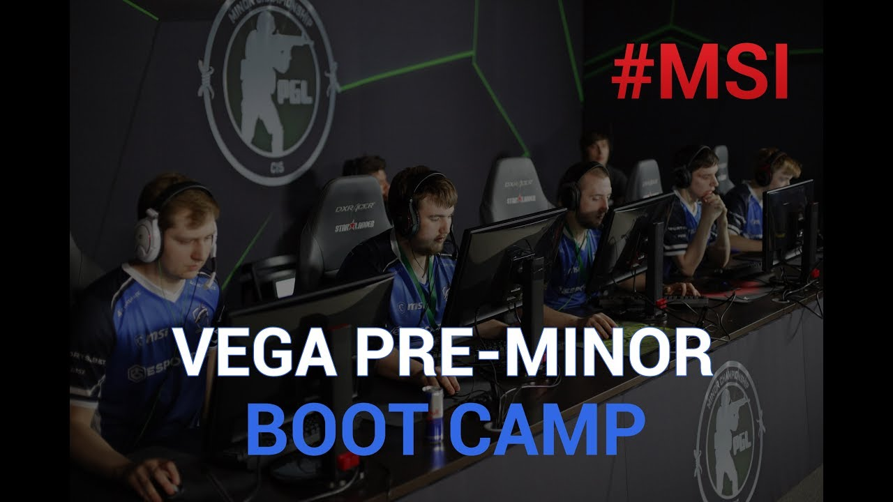 #MSI Vega Pre-Minor Boot Camp СS:GO