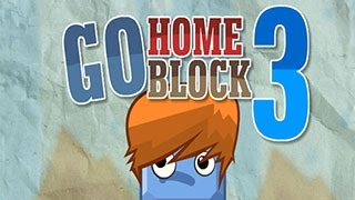 Go Home Block 3 Level1-15 Walkthrough