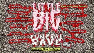 LITTLE BIG - FUNERAL RAVE (album sampler)
