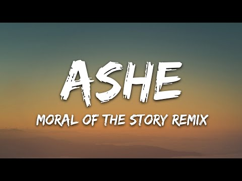 Ashe - Moral Of The Story Feat Niall Horan