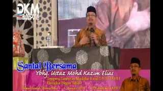 Santai Bersama Ustaz Kazim Elias Youtube