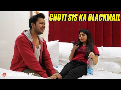 CHOTI SIS KA BLACKMAIL    Hyderabad Diaries