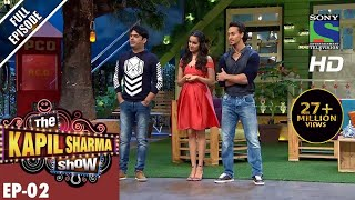 The Kapil Sharma Show–Episode 2–दी कपिल शर्मा शो–Tiger Shroff and Shraddha Kapoor-24th April 2016