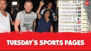 Cheltenham tips poll, McGregor arrest, crazy Real | Tuesday's Sports Pages