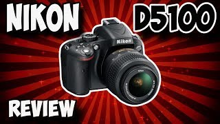 Nikon D5100 ( IN DEPTH REVIEW )