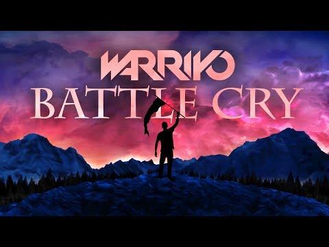 Warriyo - Battle Cry
