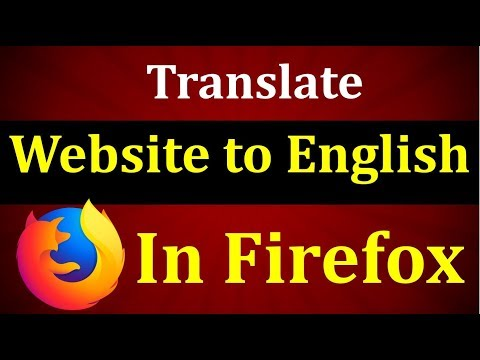 How to Translate a Website to English in Firefox - YouTube