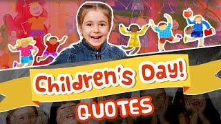 Top 25 Children's Day Quotes and Sayings by Famous People | Tribute to Jawaharlal Nehru