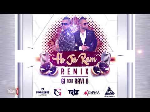 GI ft RAVI B - HO JA RAM (REMIX) 2k17