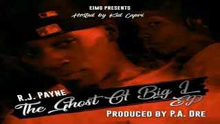 RJ Payne (BSF) - The Ghost Of Big L (Hosted By Kid Capri) (Prod. By Pa. Dre) (Full Mixtape)